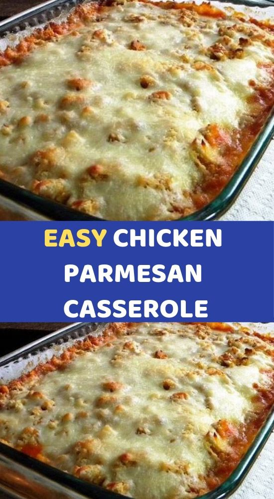 Photo of EASY CHICKEN PARMESAN CASSEROLE    This Easy Chicken Parmesa…
