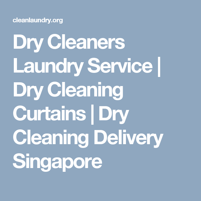 Dry Cleaners Laundry Service Dry Cleaning Curtains Dry