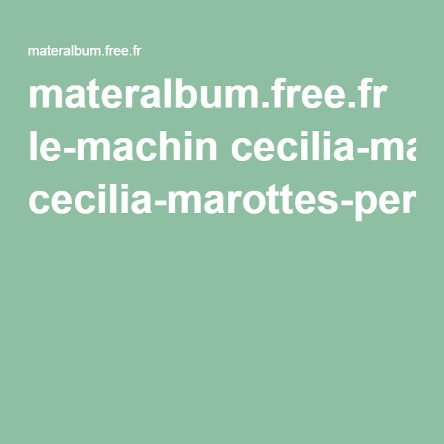 materalbum.free.fr le-machin cecilia-marottes-personnages.pdf