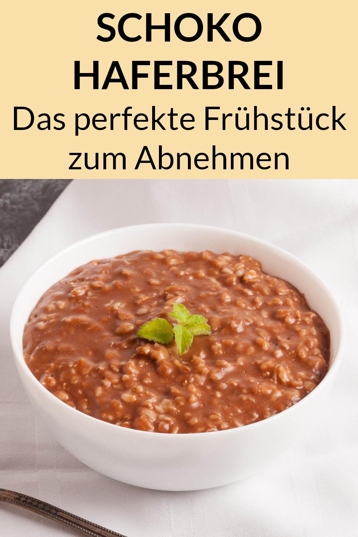 Schoko Haferbrei - Gesundes Frühstück zum Abnehmen