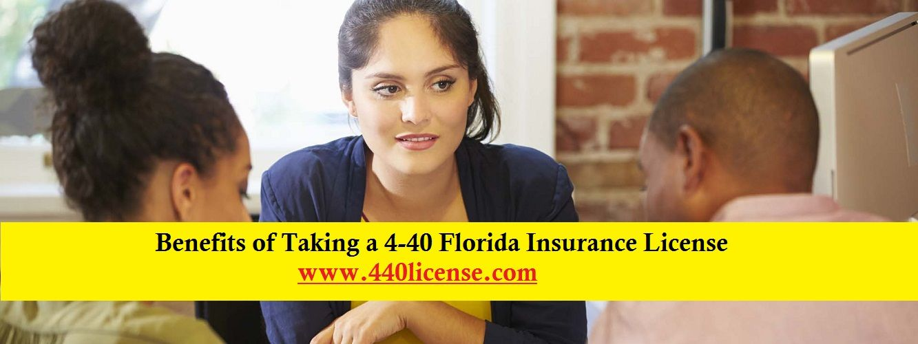 Benefits Of Taking A 4 40 Florida Insurance License Florida