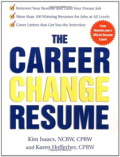 The Career Change Resume by Karen Hofferber Resumes \ Cover - monster com resume