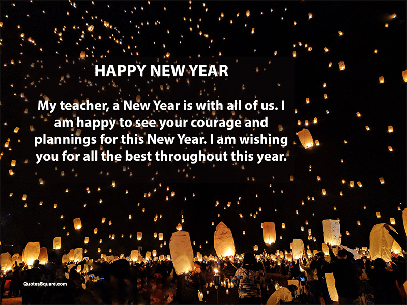New Year Greetings For Teachers Professors Mentors Wishes For Teacher New Year Wishes Happy New Year Wishes