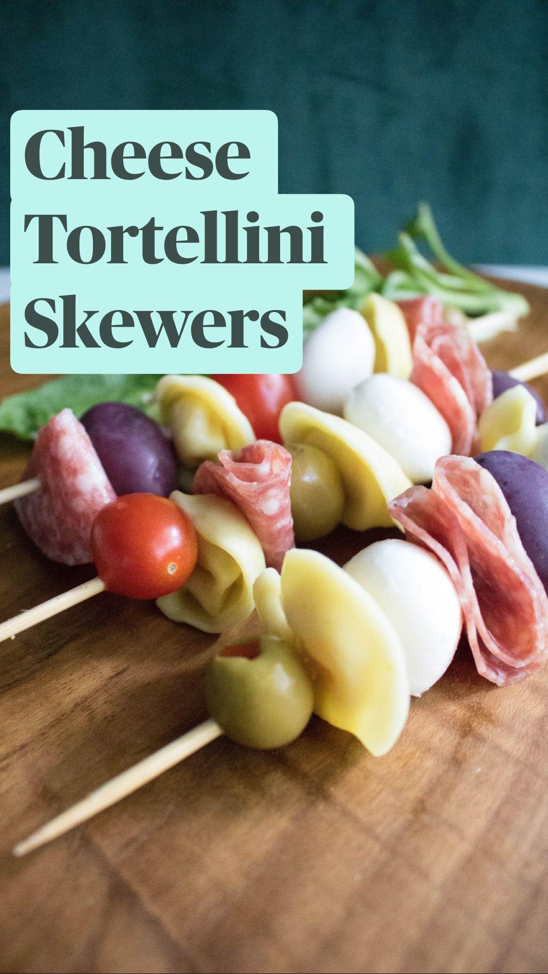 Cheese Tortellini Skewers