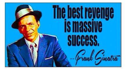 La mejor venganza es el éxito masivo. #motivación?? #quotes