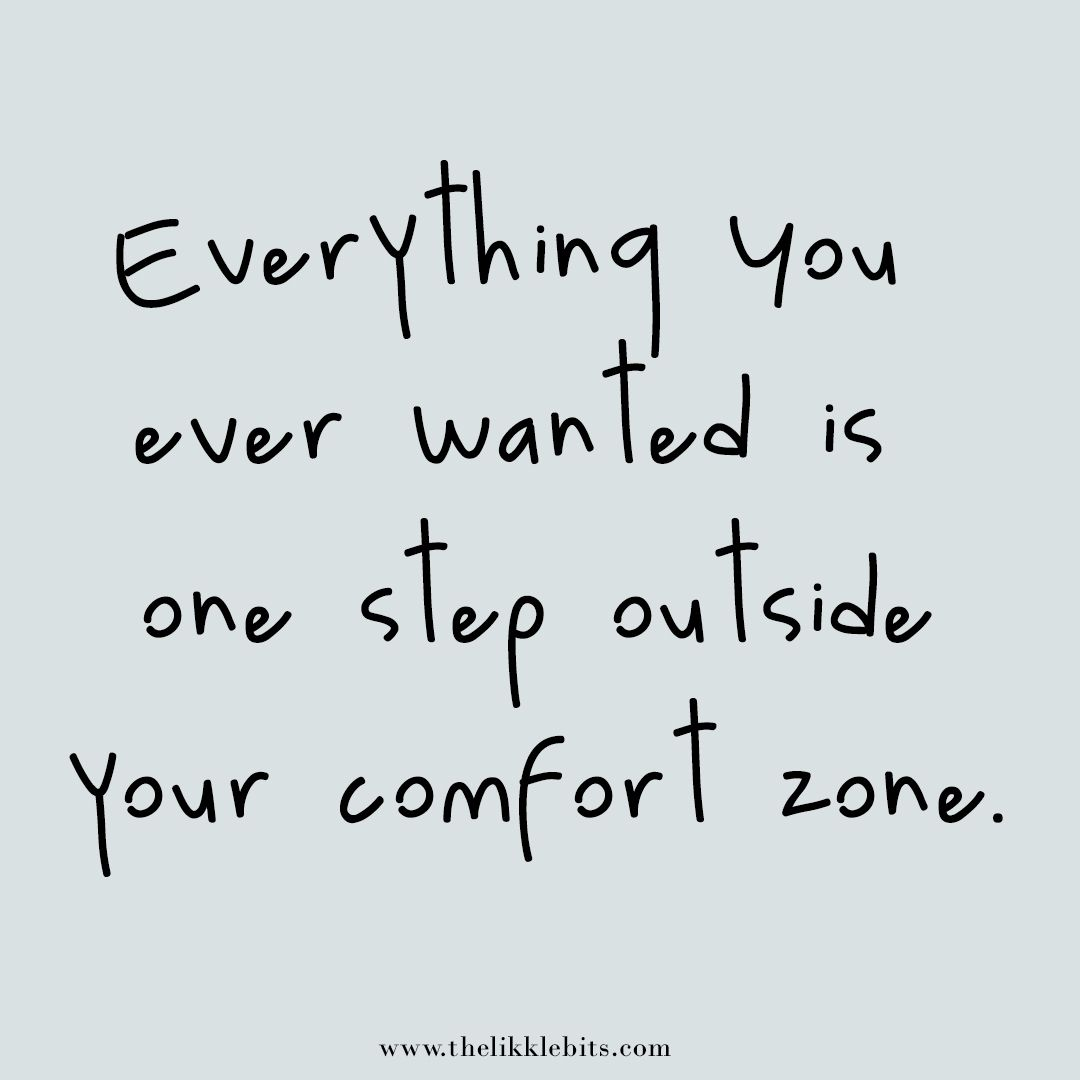 3 Reasons Why You Should Step Out Of Your Comfort Zone Quote