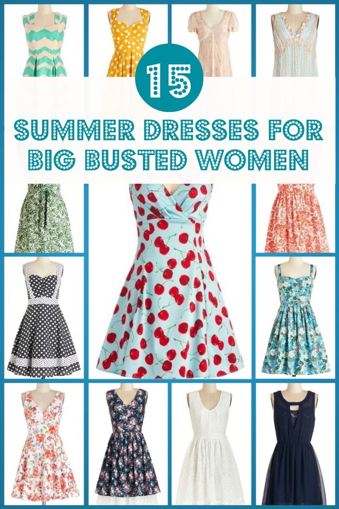 5795734528ecf 15 Gorgeous Summer Dresses For Big Busted Women. So I'm not big busted but  I don't like cleavage.