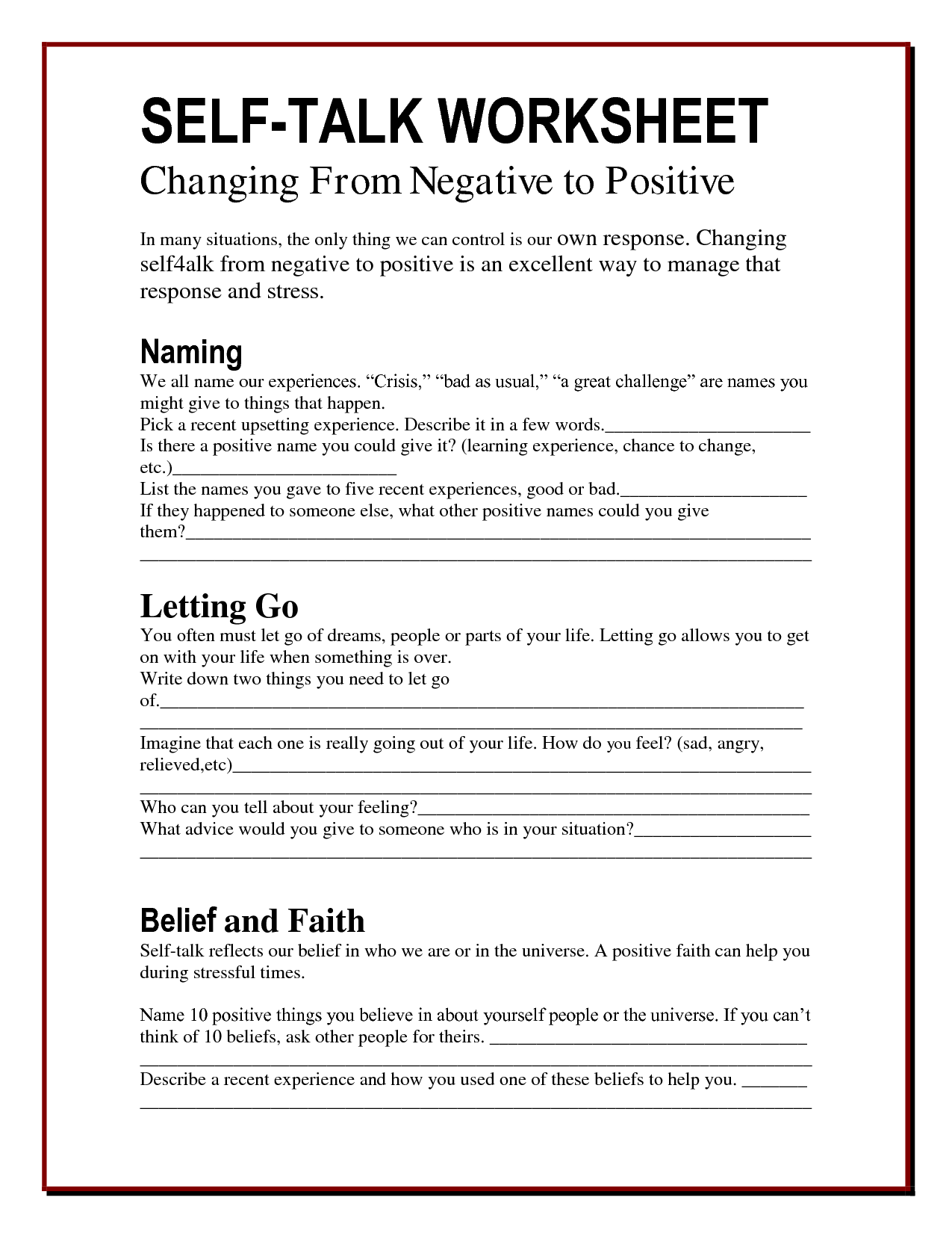 For more tips to better manage the anxiety in your life visit – Negative Self Talk Worksheet