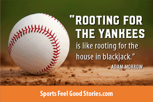 Baseball Quotes, Inspirational Sayings, and Funny Takes ...