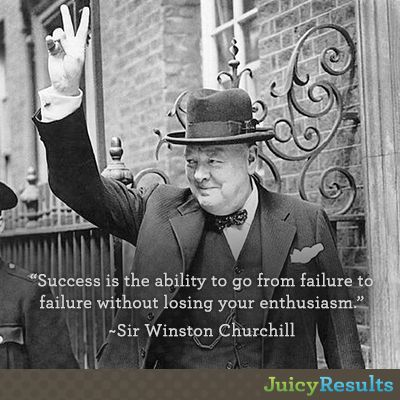 Success Is The Ability To Go From Failure To Failure Without Losing Your Enthusiasm Sir Winston Winston Churchill Inspirational Quotes Academic Motivation