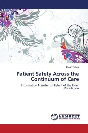 Patient Safety Across the Continuum of Care