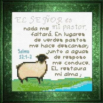 Senor Pastor Salmo 23 1 3 Spanish Cross Stitch Bible Verse The Lord Is My Christian Cross Stitch Christian Cross Stitch Patterns Spanish Cross Stitch