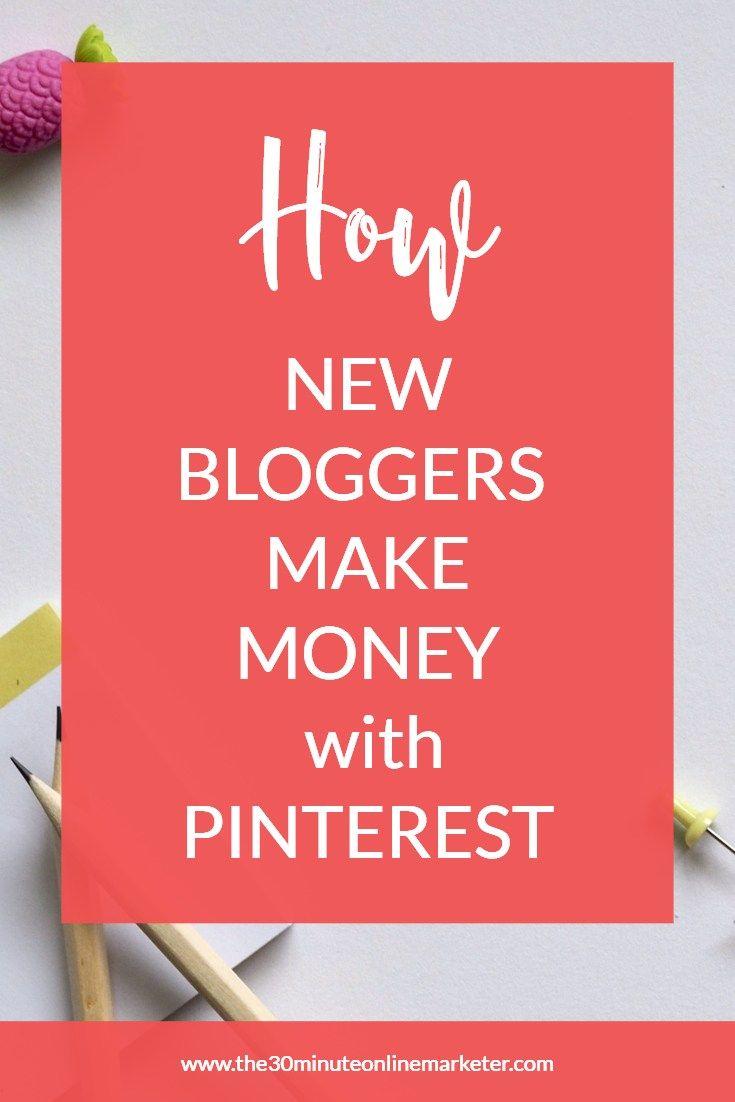 How new bloggers make money with Pinterest #beginnerblogging #makemoneyblogging #affiliatemarketing