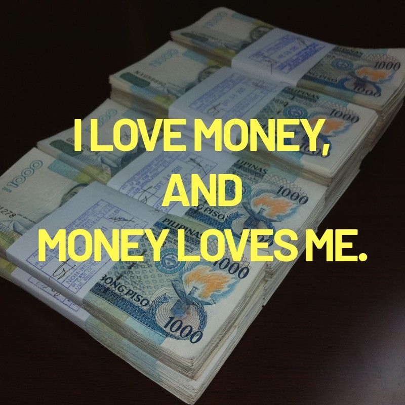 I Love Money And Money Loves Me Photoctto Money Magnet Mindset Moneymagnet Moneymagnetaffirmations La Money Affirmations Law Of Attraction Affirmations