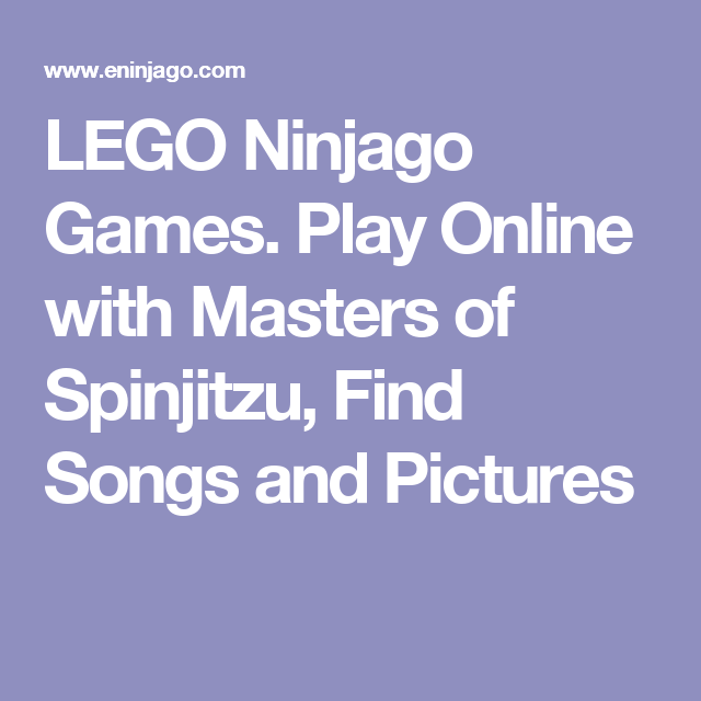 LEGO Ninjago Games. Play Online with Masters of Spinjitzu, Find ...