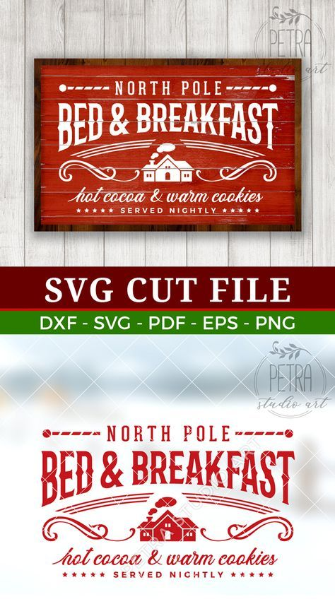 North Pole Svg Bed and Breakfast Dxf Cut File Printable for Christmas Home Decor and Rustic Sign. Personal and small business use.