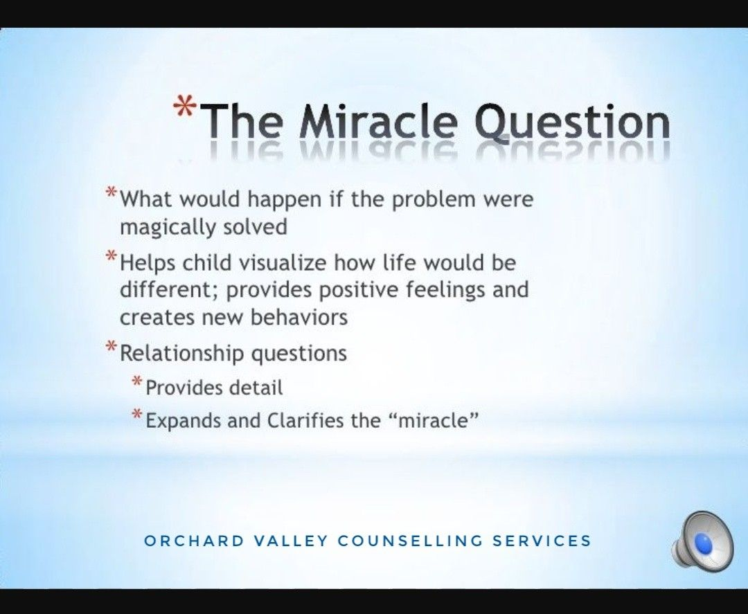 We Also Do Solution Focused Therapy One Question Maybe