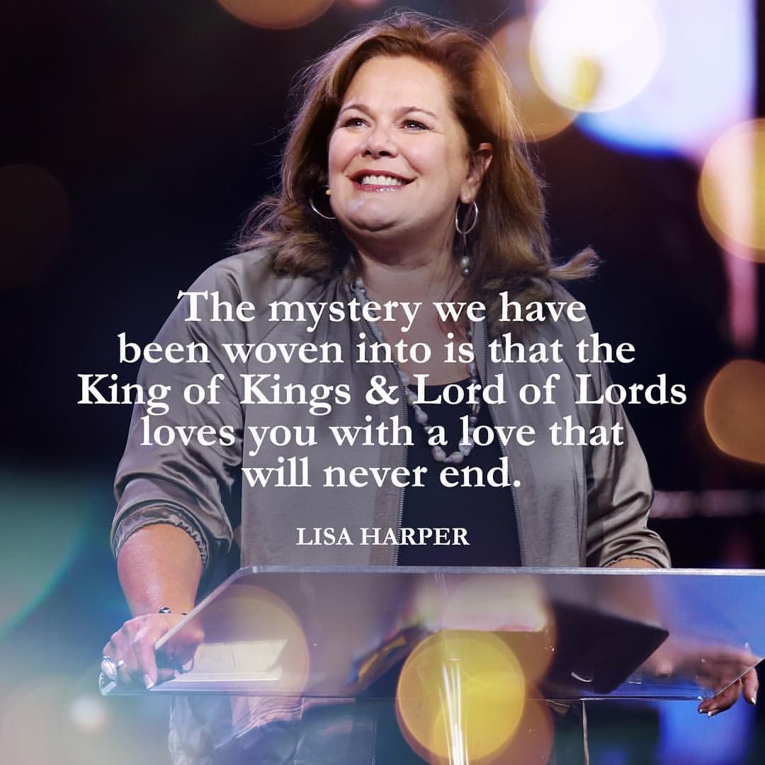 The Mystery We Have Been Woven Into Is That The King Of Kings Lord Of Lords Loves You With A Love That Will Inspirational Quotes Word Of God Beautiful Words