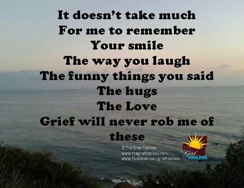 Pin By Diane Jurkowski Pawlowski On Wonderful Words Grief Grief Quotes Memories
