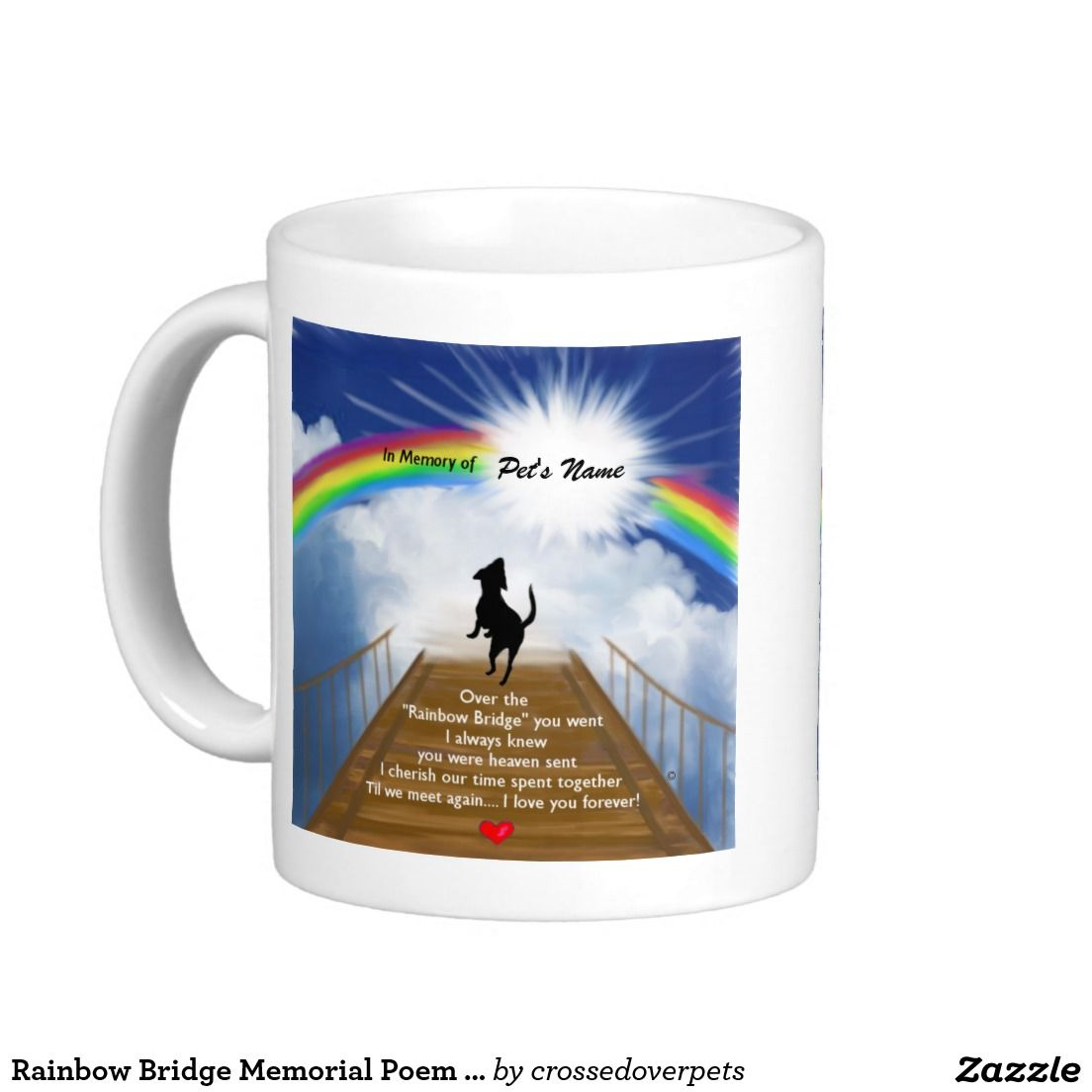 Rainbow Bridge Memorial Poem for Dogs Coffee Mug Zazzle