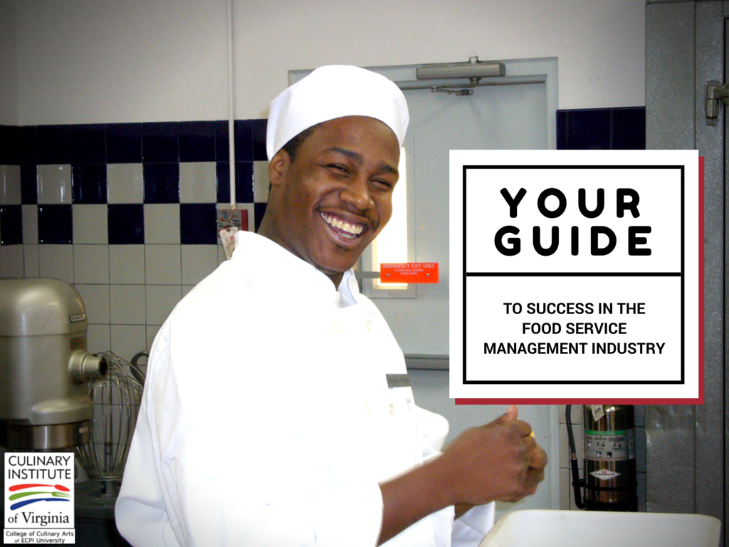 Your Guide to Success in the Food Service Management