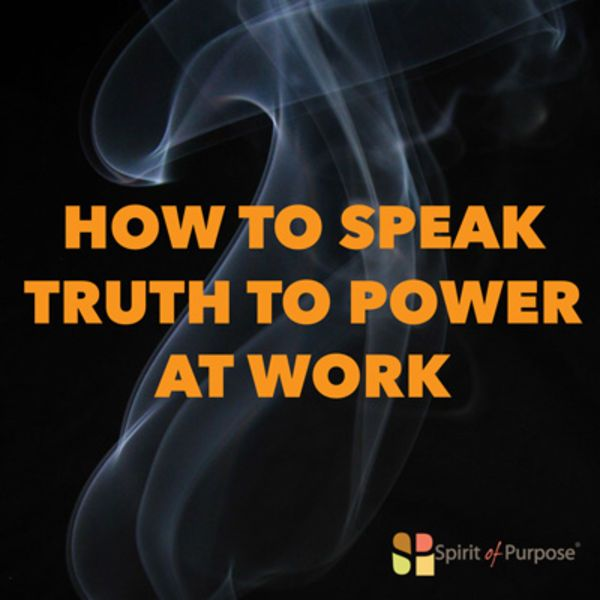 Managing up may also require that you speak truth to power – a phrase that is synonymous with things like whistleblowing or defending against injustice.