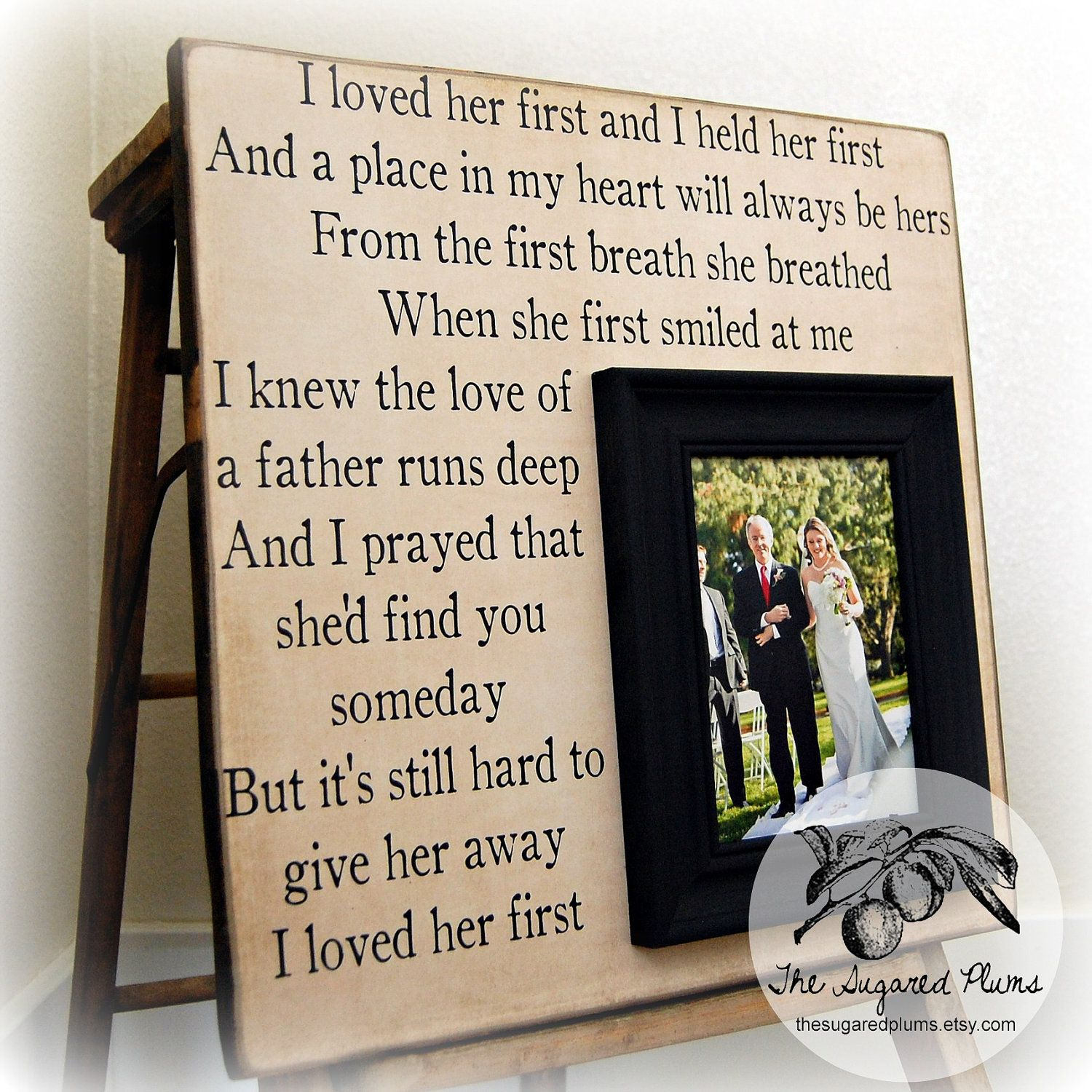Wedding Gift For Parents Mother Of The Bride Thank You Father Or Mom And Dad Frame 16x16 I LOVED HER FIRST