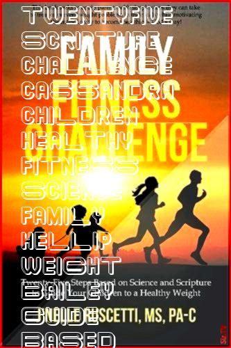 #twentyfive #scripture #challenge #cassandra #children #healthy #fitness #science #family #hellip #w...