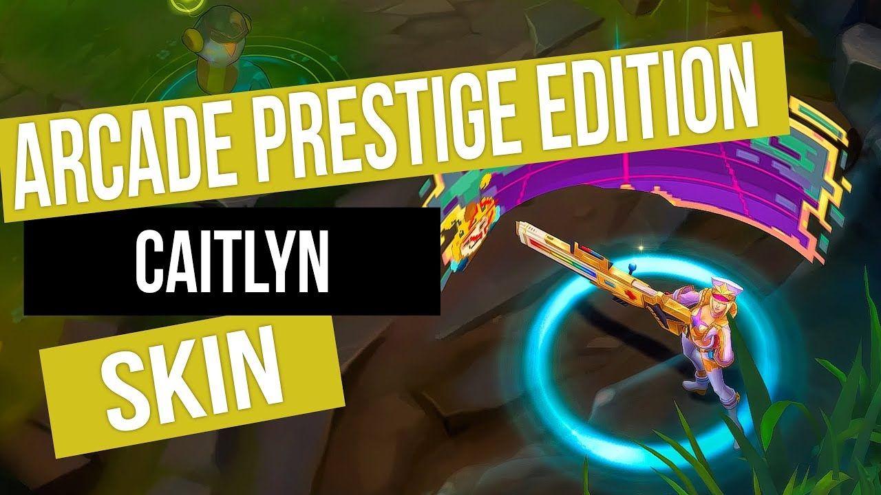 Arcade Caitlyn Prestige Edition Skin Spotlight Lol Arcade Lol The Prestige