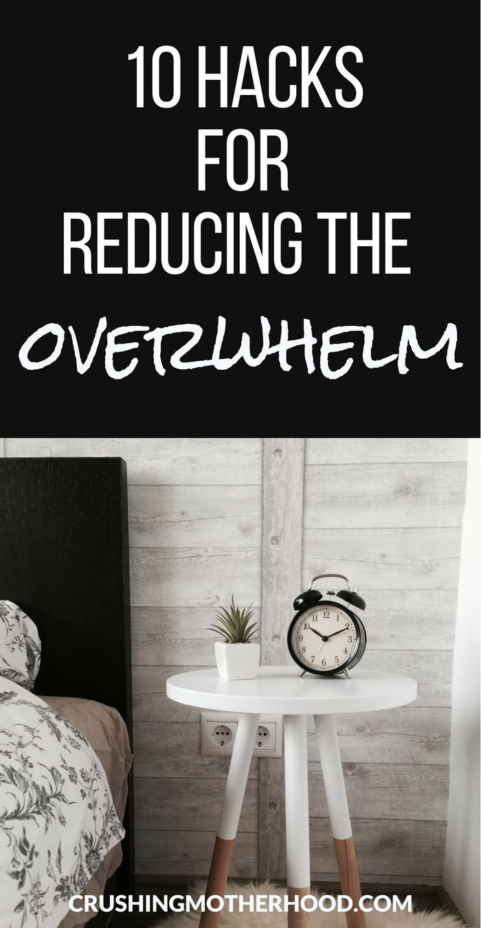 How to feel less overwhelmed as a mom How to get control