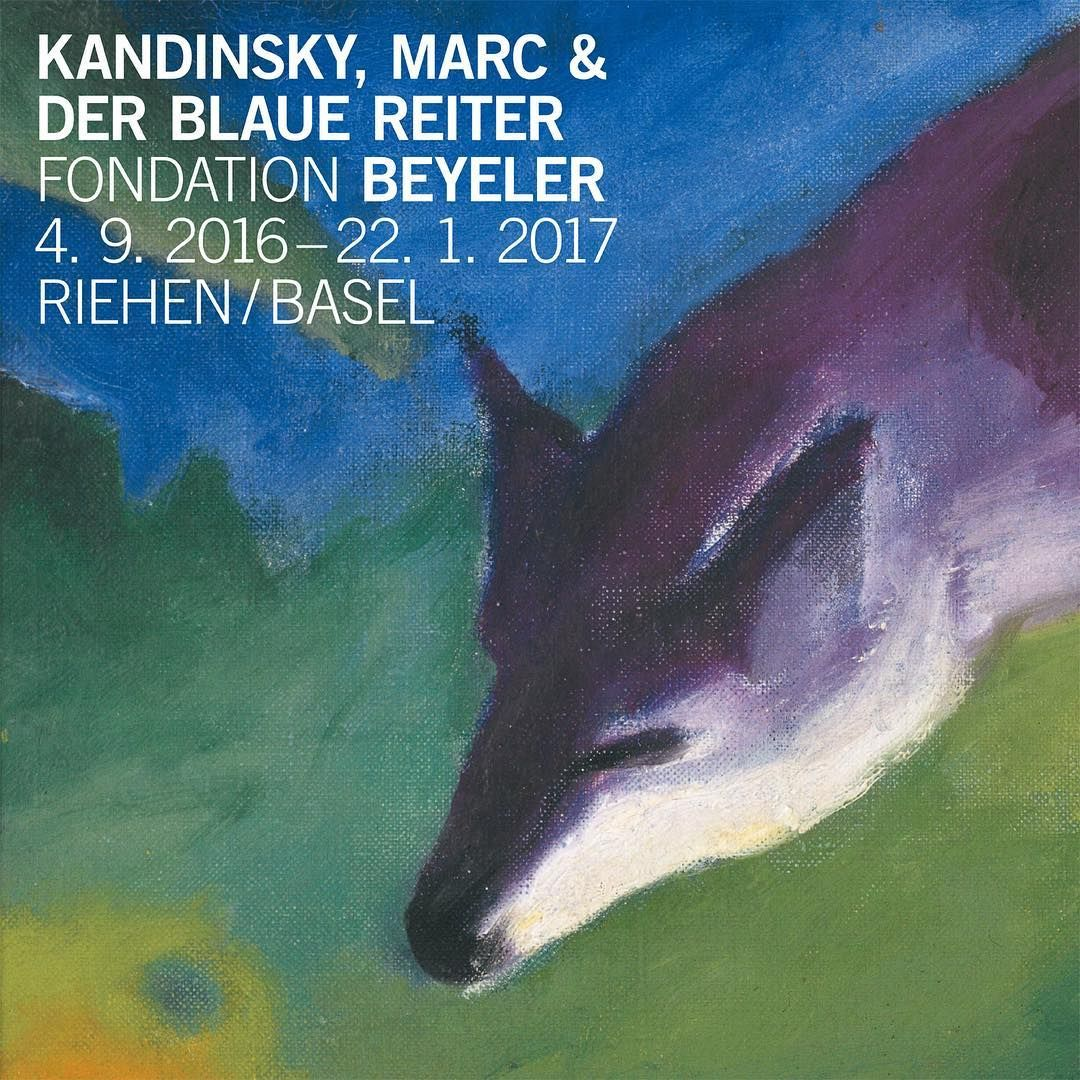 Kandinsky Marc Et Le Cavalier Bleu Fondation Beyeler Riehen Novembre 2016 Kandinsky Exhibition Wassily Kandinsky