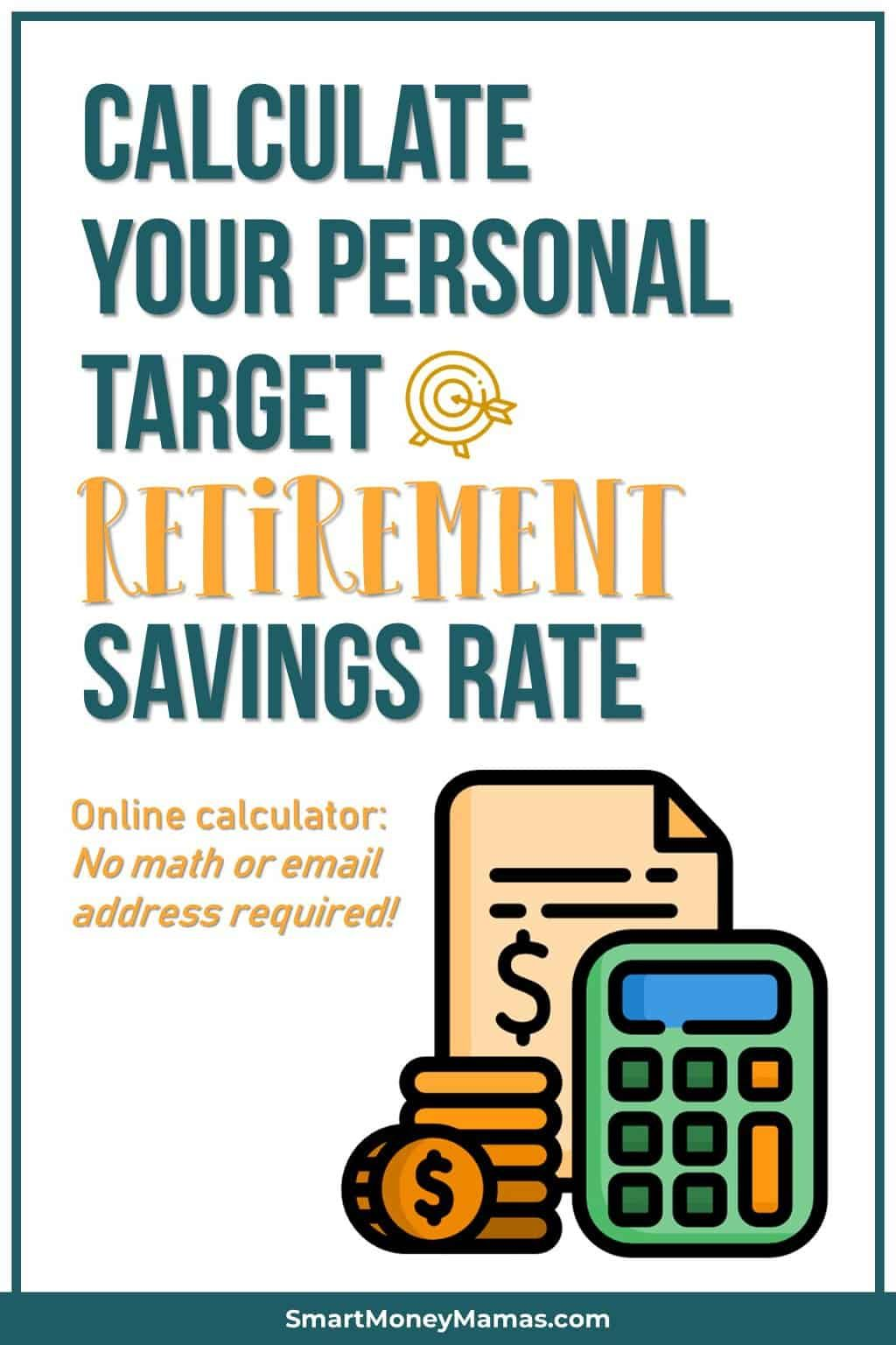 How To Know Your Target Retirement Savings Rate