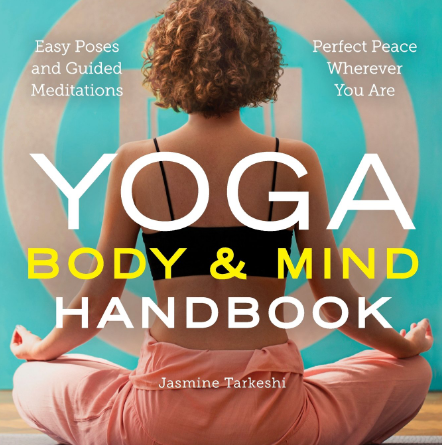 yoga body and mind handbook easy poses guided