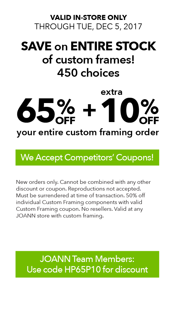 65 off plus extra 10 off your entire custom framing