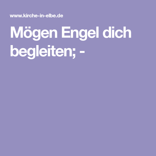 Mögen Engel Dich Begleiten Engel Lieder Und Elbe
