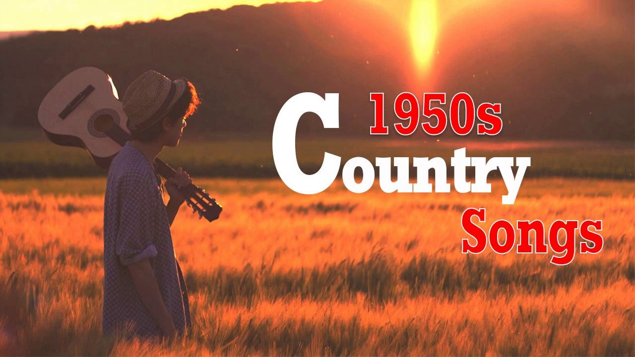Top Classic Country Songs Of 1950s - The Best Of 50s Country Songs ...