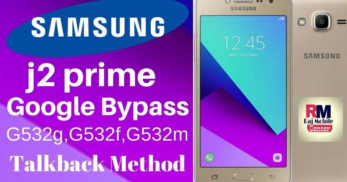Cara Bypass FRP Samsung J2 Prime G532G via Talkback Method Last 2019 |  Samsung, Cara, Bypass