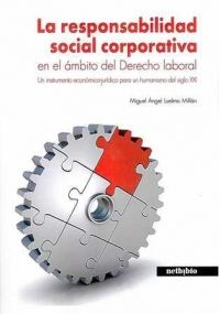 La responsabilidad social corporativa en el mbito del derecho la responsabilidad social corporativa en el mbito del derecho laboral un instrumento econmico jurdico fandeluxe Choice Image