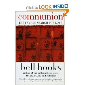 Communion The Female Search For Love Bell Hooks 9780060938291