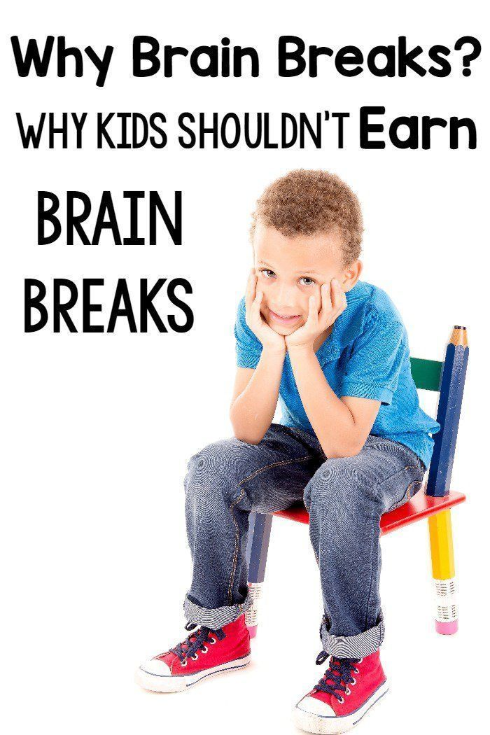 Why Brain Breaks Shouldn't Be Earned, The Evidence Behind Them, and Brain Break Resources