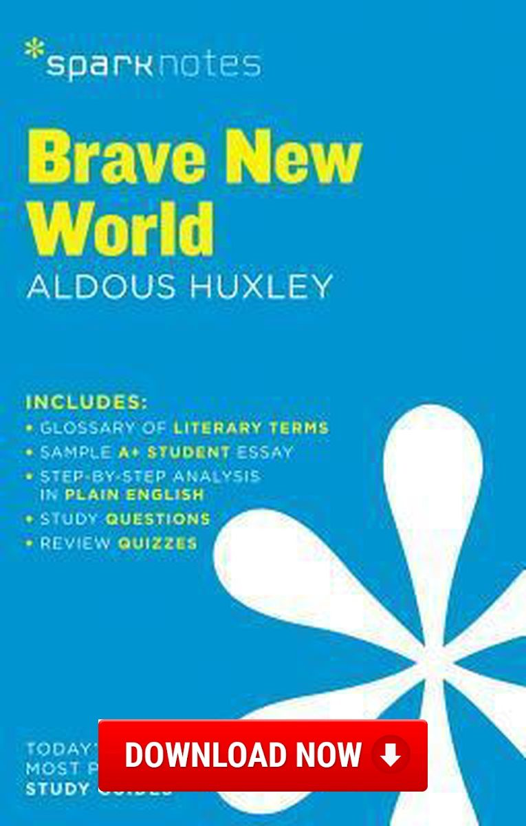 Brave New World Sparknotes Literature Guide Download Read Online