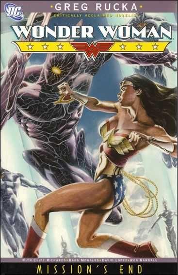 Wonder Woman: Mission's End (by Greg Rucka, Cliff Richards, et al.) / PN6728.W6 R796 2006 / http://catalog.wrlc.org/cgi-bin/Pwebrecon.cgi?BBID=12962399