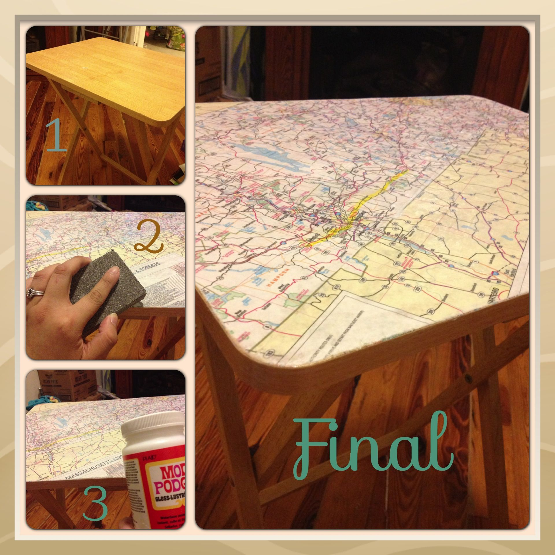 Sand Table To Make Smooth. Cut Map The Size Of The Table. Cover With Table  With Modge Podge. Place Map On Top And Smooth Down. Let Dry And Sand The  Edges Of ...