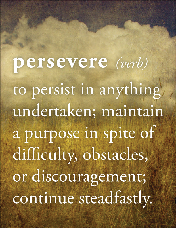 Quotes Of The Day 15 Pics Perseverance Quotes Perseverance Motivational Quotes