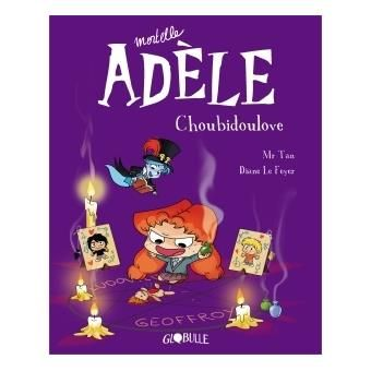 Mortelle Adele Choubidoulove Tome 10 Mortelle Adele Mr Tan Diane Le Feyer Broche Achat Livre Ou Ebook Telechargement Telecharger Gratuit Telecharger Pdf