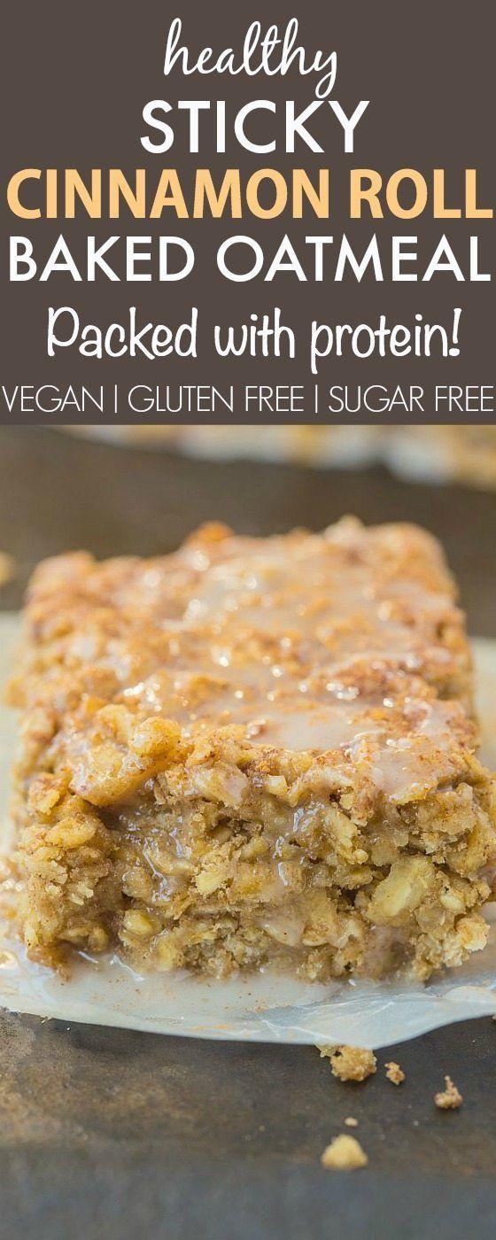 Healthy Sticky Cinnamon Roll Baked Oatmeal #glutenfreebreakfasts