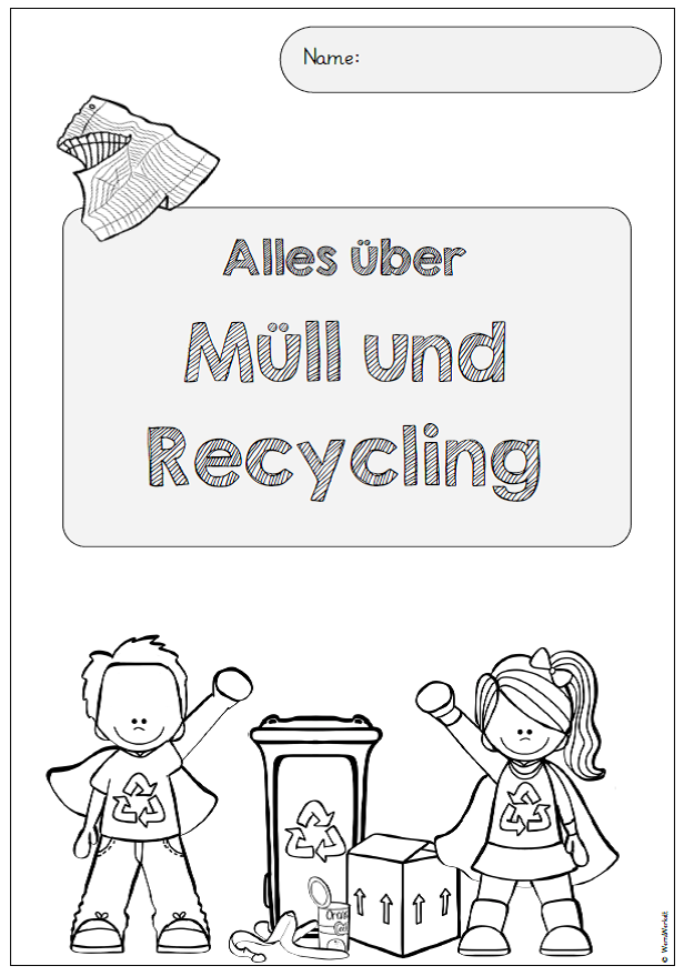 Für das demnächst anstehende Thema Müll und Recycling habe ich ein ...