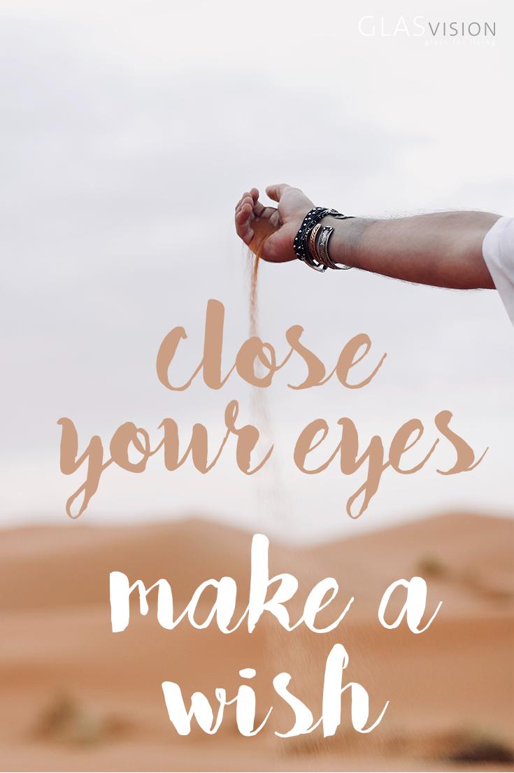 Close Your Eyes Make A Wish Die Absolut Schonsten Spruche Und Zitate Uber Das Reisen Leben Reisezitate Zitate Reisen Spruche Zitate Schone Spruche Zitate