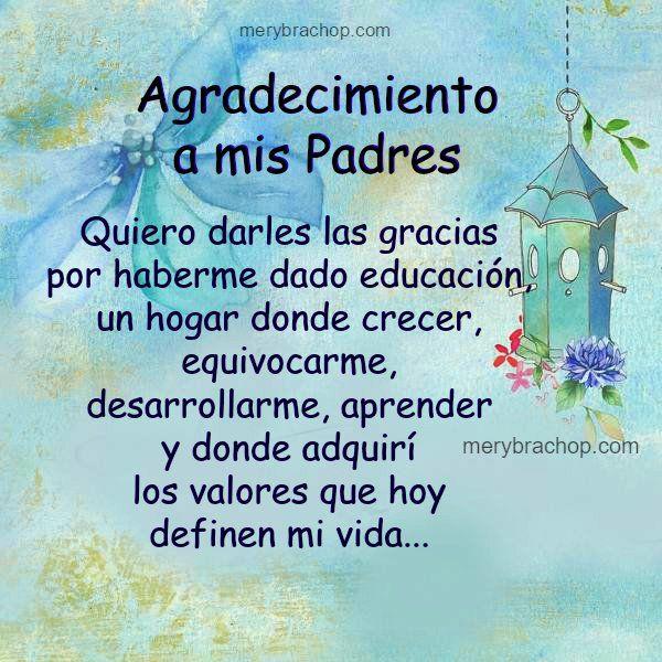 Frases De Agradecimiento A Mis Padres Entre Poemas Y Vivencias Frases De Agradecimiento Textos De Agradecimiento Palabras De Agradecimiento