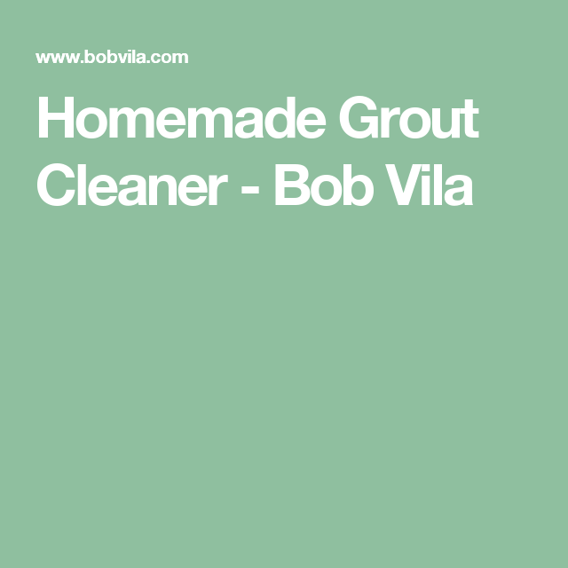 How To: Make Your Own Grout Cleaner | Deck cleaner ...